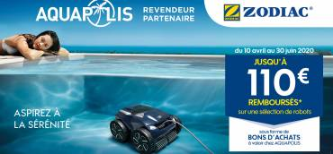 Opération spéciale sur les robots de piscine Zodiac du 10 avril au 30 juin 2020