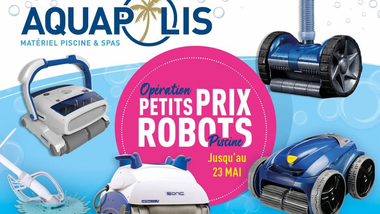 Opération Petits Prix sur les Robots de Piscine